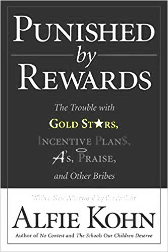 Cover: Punished by Rewards by Alfie Kohn
